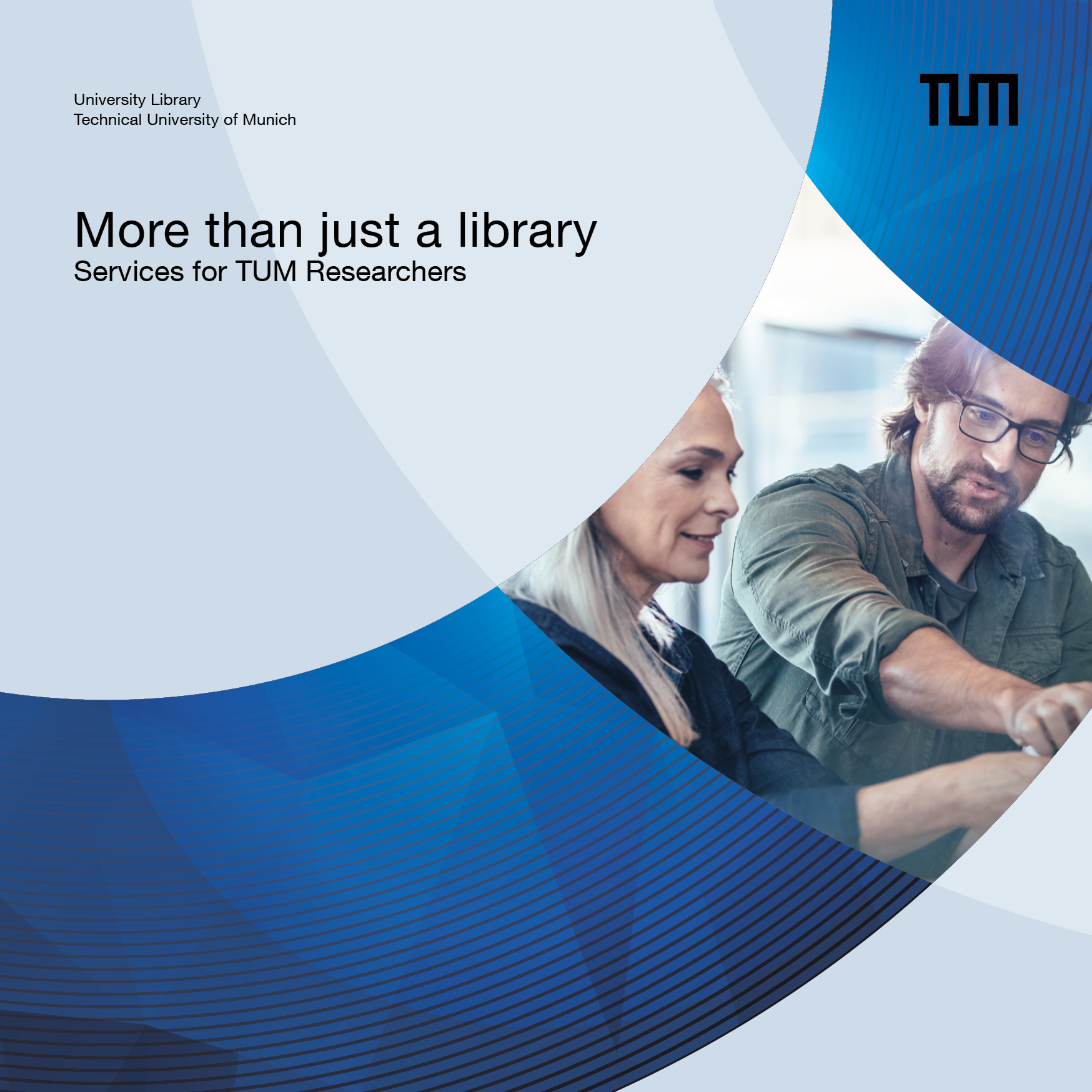 Library brochure: More than just a library – Services for TUM researchers