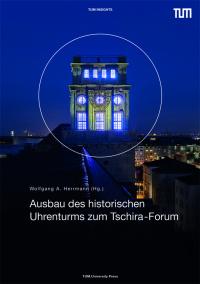 Ausbau des historischen Uhrenturms zum Tschira-Forum